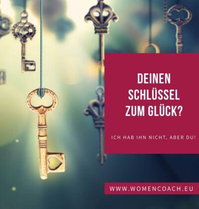 Deinen Schlüssel zum Glück?